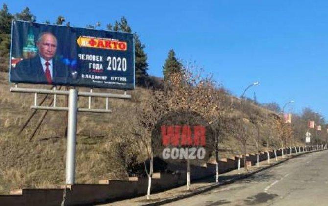 """Xankəndinin girişinə """"ilin adamı"""" elan edilən Putinin portreti asıldı... - FOTO"""