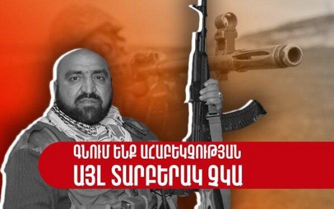 Terrorçu qruplar yaratmalıyıq - Ayvazyan