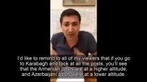 """Baqdasaryandan etiraf: """"Sərxoş erməni hərbçilər Azərbaycan mövqelərini atəşə tuturdu"""" - VİDEO"""